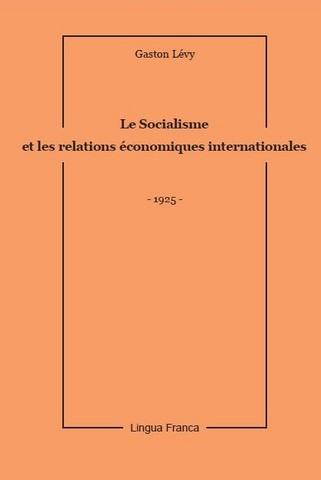 Gaston Lévy, Le Socialisme et les Relations internationales
